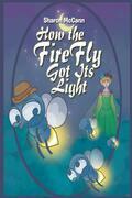 How the Fire Fly Got Its Light