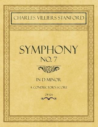 Symphony No.7 in D Minor - A Conductor's Score - Op.124