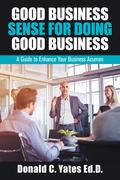 Good Business Sense for Doing Good Business