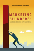 Marketing Blunders: Cases & Lessons for Managers