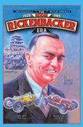 Indianapolis Motor Speedway- the Eddie Rickenbacker Era