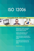 ISO 12006 A Complete Guide - 2021 Edition
