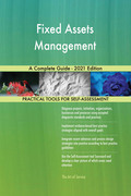 Fixed Assets Management A Complete Guide - 2021 Edition