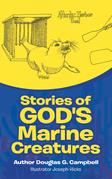 Stories of God's Marine Creatures