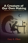 Creature of Our Own Making, A