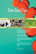 DevSecOps A Complete Guide - 2021 Edition