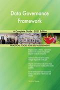 Data Governance Framework A Complete Guide - 2021 Edition