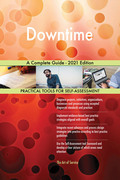 Downtime A Complete Guide - 2021 Edition