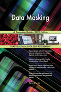 Data Masking A Complete Guide - 2021 Edition