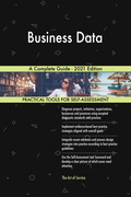 Business Data A Complete Guide - 2021 Edition