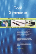 Good Governance A Complete Guide - 2021 Edition