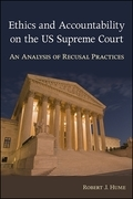 Ethics and Accountability on the US Supreme Court
