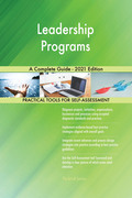 Leadership Programs A Complete Guide - 2021 Edition