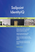 Sailpoint IdentityIQ A Complete Guide - 2021 Edition