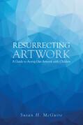 Resurrecting Artwork