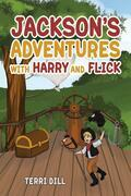 Jackson's Adventures with Harry and Flick