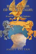 Millennium Falcon and the White Stallion: