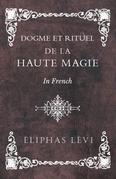 Dogme et Rituel - De la Haute Magie - In French