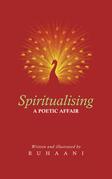 Spiritualising