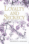 Loyalty and Secrecy