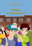 Collège en quarantaine