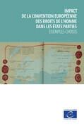 Impact de la Convention européenne des droits de l'homme dans les États parties