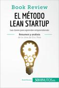 El método Lean Startup de Eric Ries (Book Review)