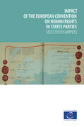 Impact of the European Convention on Human Rights in states parties