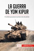 La guerra de Yom Kipur