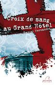 Croix de sang au Grand Hôtel