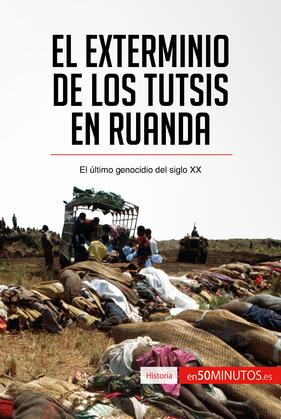 El exterminio de los tutsis en Ruanda