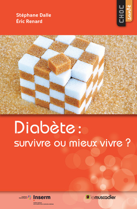 Diabète: survivre ou mieux vivre?