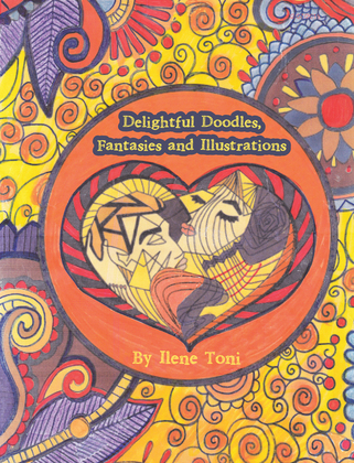 Delightful Doodles, Fantasies and Illustrations