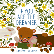 If You Are the Dreamer