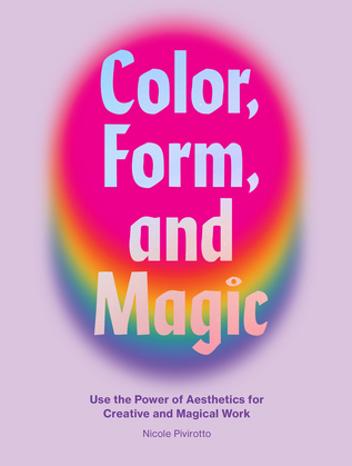 Color, Form, and Magic
