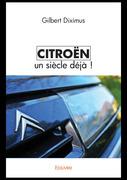 Citroën un siècle déjà