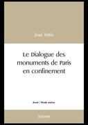 Le Dialogue des monuments de Paris en confinement