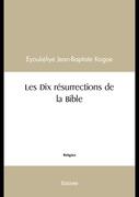 Les Dix résurrections de la Bible