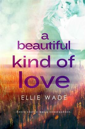 A Beautiful Kind of Love
