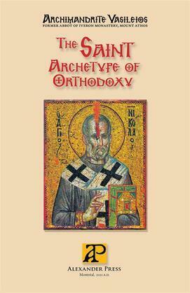 The Saint - Archetype of Orthodoxy