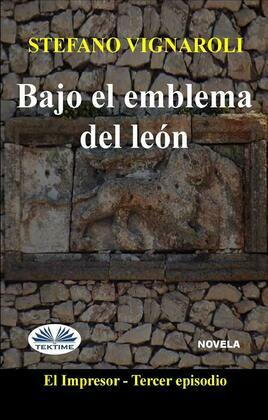 Bajo El Emblema Del León