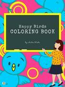 Happy Birds Coloring Book for Kids Ages 3+ (Printable Version)