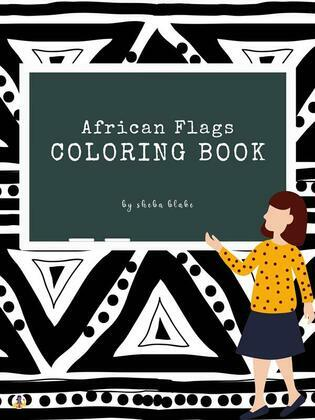 African Flags of the World Coloring Book for Kids Ages 6+ (Printable Version)