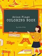 Asian Flags of the World Coloring Book for Kids Ages 6+ (Printable Version)