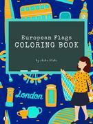 European Flags of the World Coloring Book for Kids Ages 6+ (Printable Version)