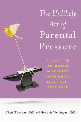 The Unlikely Art of Parental Pressure