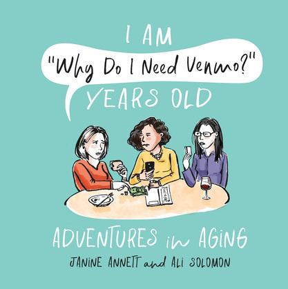 "I Am ""Why Do I Need Venmo?"" Years Old"