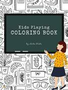 Kids Playing Coloring Book for Kids Ages 3+ (Printable Version)
