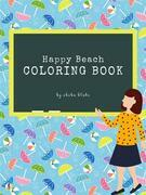 Happy Beach Coloring Book for Kids Ages 3+ (Printable Version)