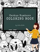 Cactus Numbers Coloring Book for Kids Ages 3+ (Printable Version)